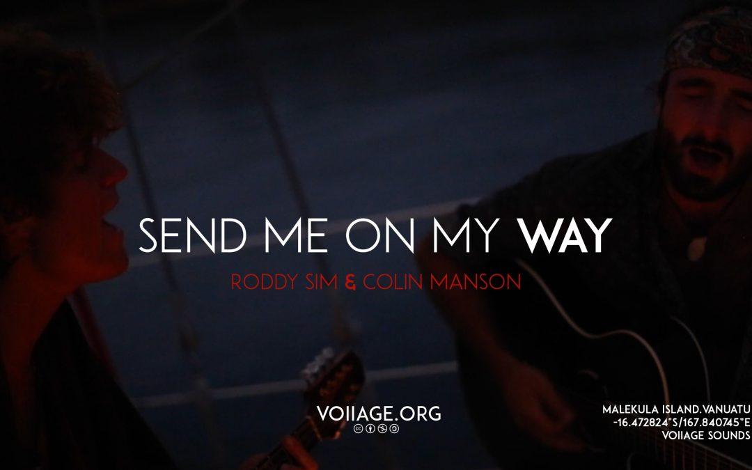 Send Me On My Way